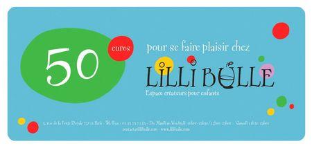 Lilli Bulle Chèque cadeau 50 euros