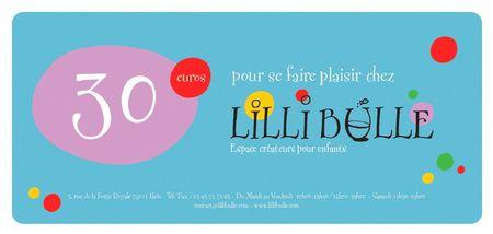 Lilli Bulle chèque cadeau 30 euros