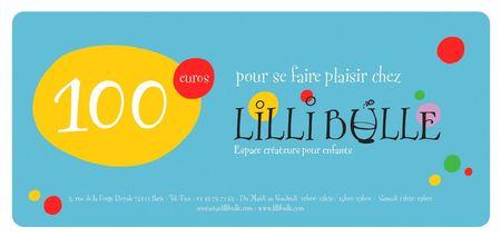 Lilli bulle chèque cadeau 100 euros