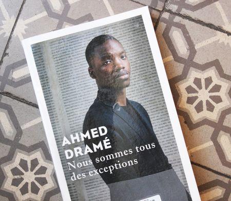 Livre Ahmed Dramé nous sommes tous des exceptions